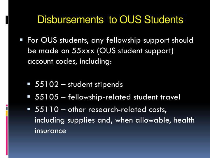 Disbursements to ous students