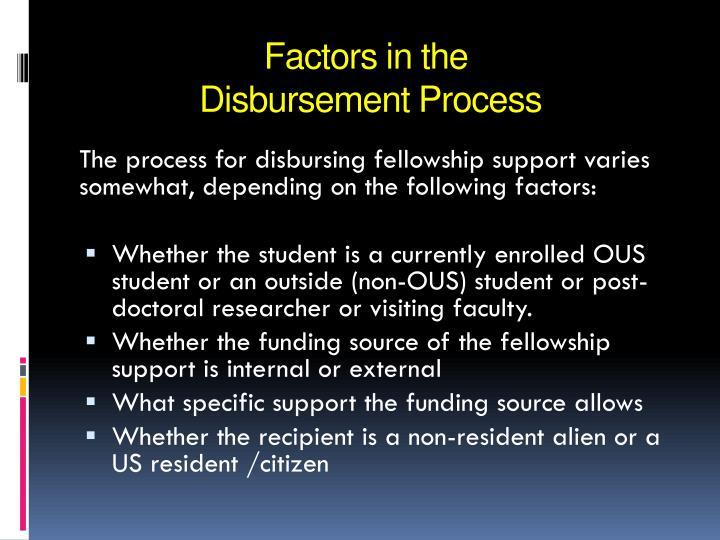 Factors in the disbursement process