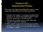 factors in the disbursement process