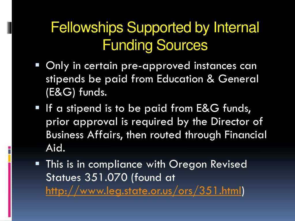 Fellowships Supported by Internal