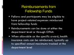 reimbursements from fellowship funds