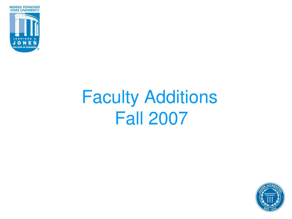 Faculty Additions