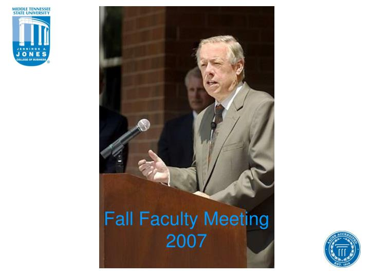 Fall faculty meeting 2007