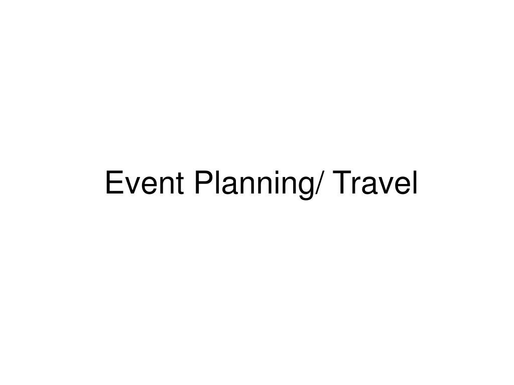 Event Planning/ Travel