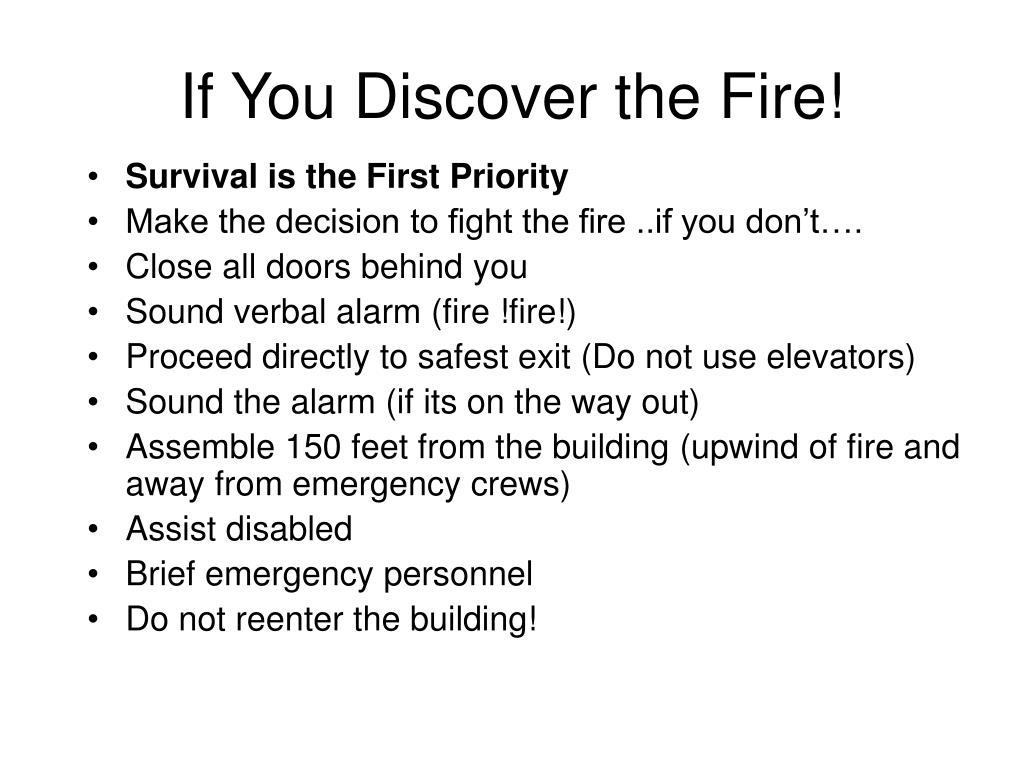 If You Discover the Fire!