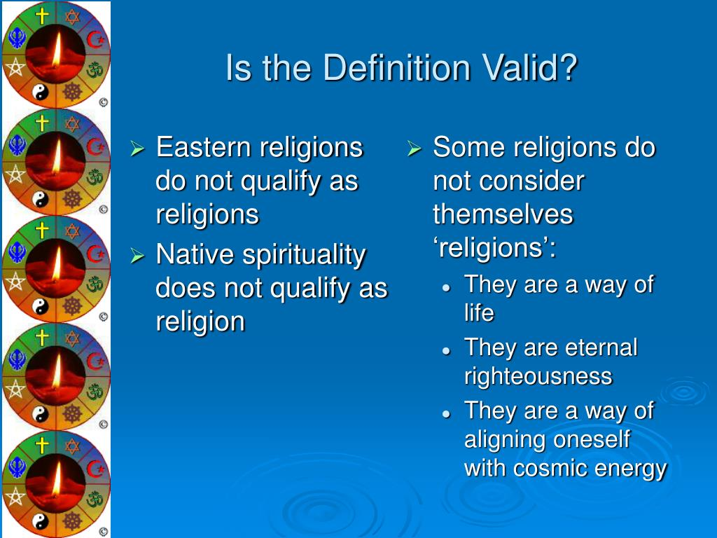 Eastern religions do not qualify as religions