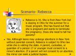 scenario rebecca