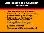 addressing the causality question