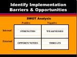 identify implementation barriers opportunities