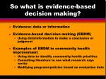 so what is evidence based decision making