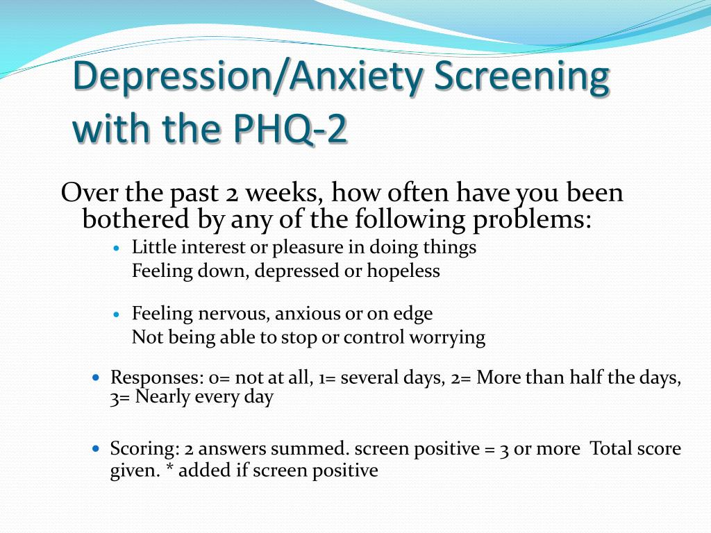 Depression/Anxiety Screening with the PHQ-2