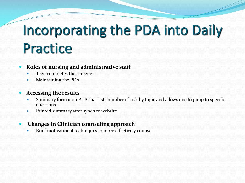 Incorporating the PDA into Daily Practice
