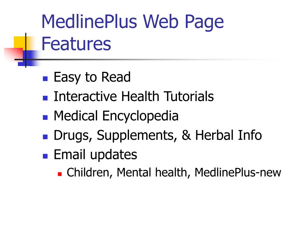 MedlinePlus Web Page Features