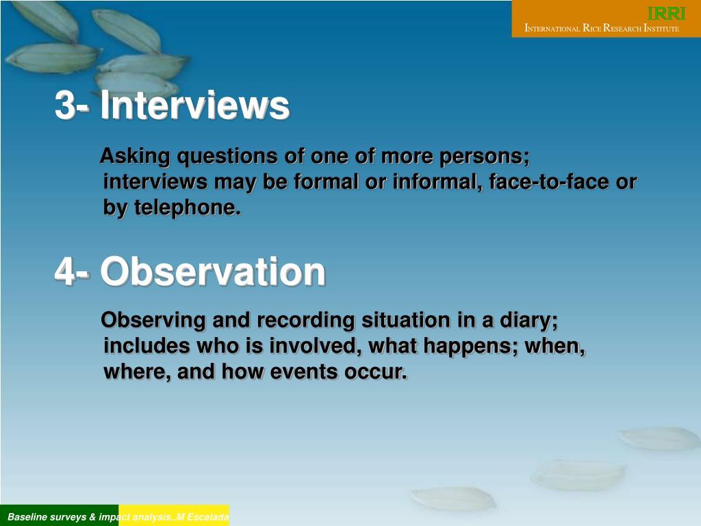 3- Interviews