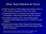other tools effective at churn
