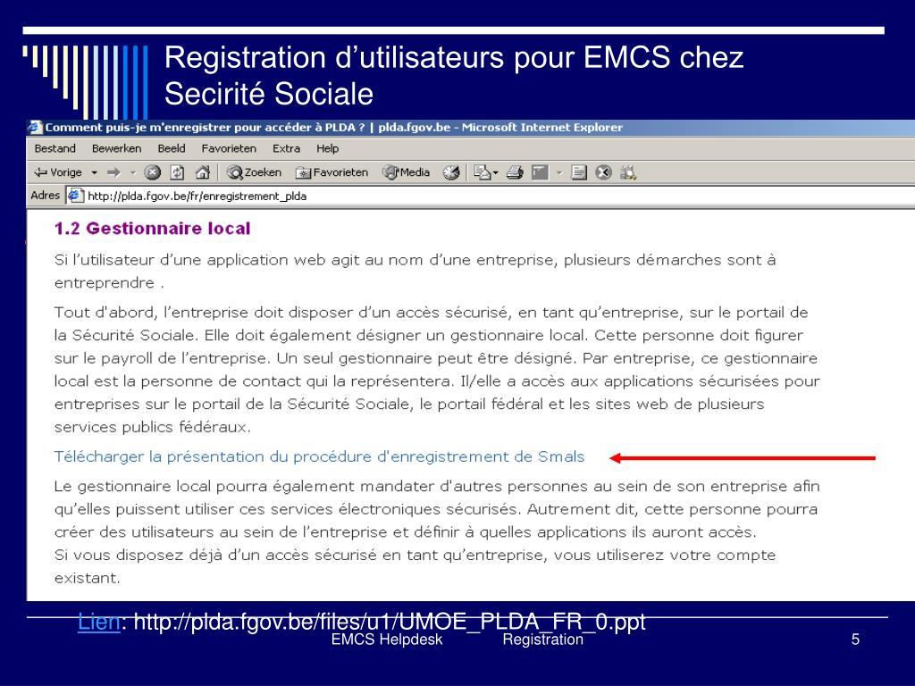 Registration d'utilisateurs pour EMCS chez Secirité Sociale