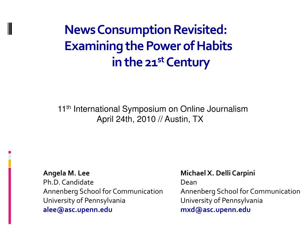 news consumption revisited examining the power of habits in the 21 st century l.