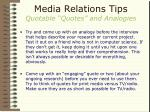 media relations tips quotable quotes and analogies