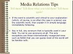 media relations tips tell them tell them what you told them tell them again
