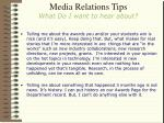 media relations tips what do i want to hear about