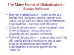 the many forms of globalization stanley hoffmann
