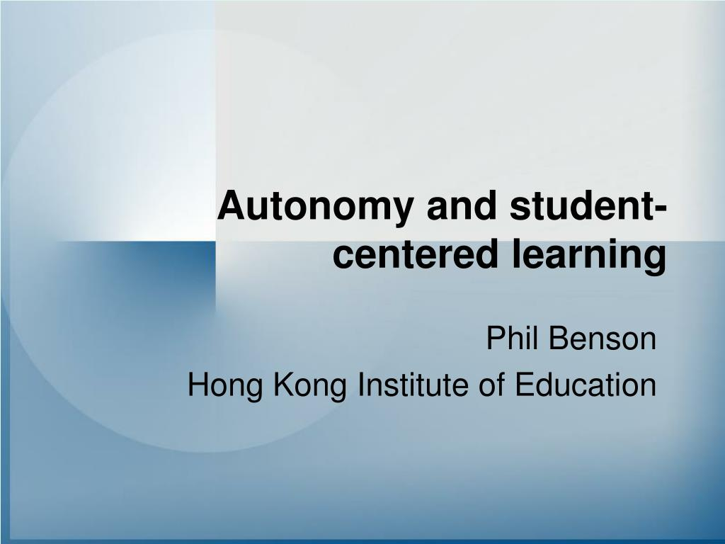 the language learner autonomy education essay State-of-the-art article autonomy in language teaching and learning phil bensonhong kong institute of education pbenson@iededuhk there has been a remarkable growth of interest in the.