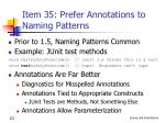 item 35 prefer annotations to naming patterns