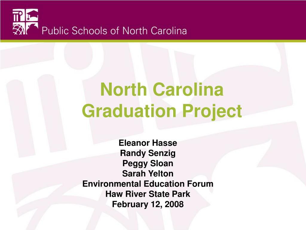 north carolina graduation project l.