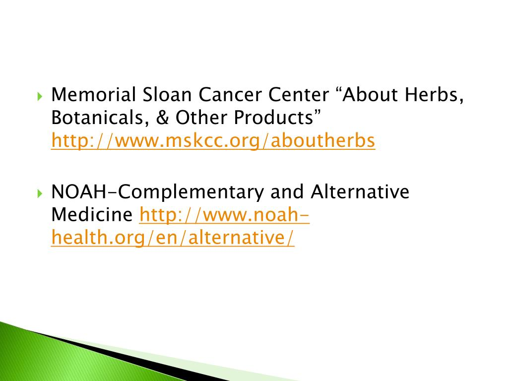 """Memorial Sloan Cancer Center """"About Herbs, Botanicals, & Other Products"""""""