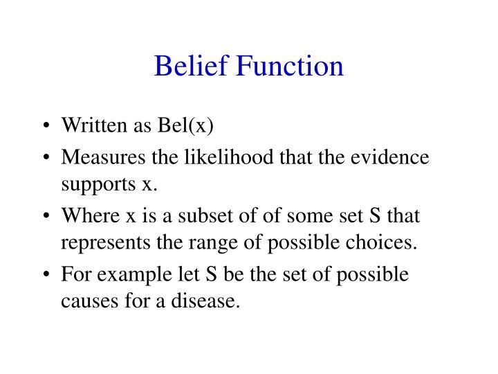 Belief function