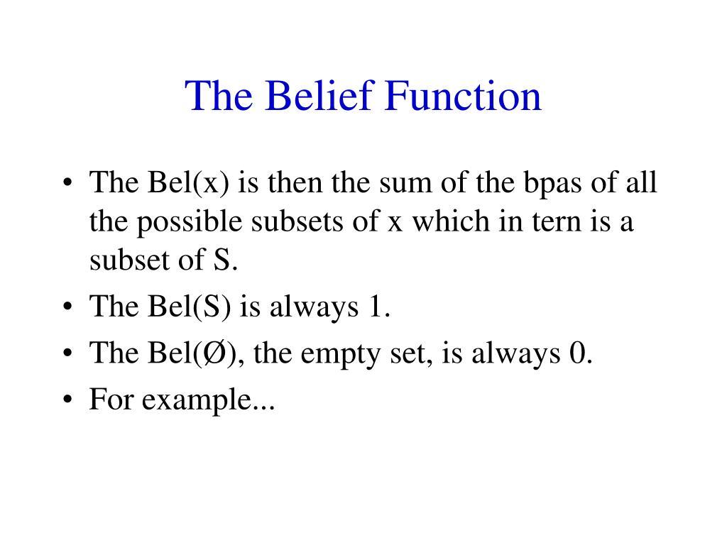 The Belief Function