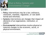 what is policy systems and environmental change