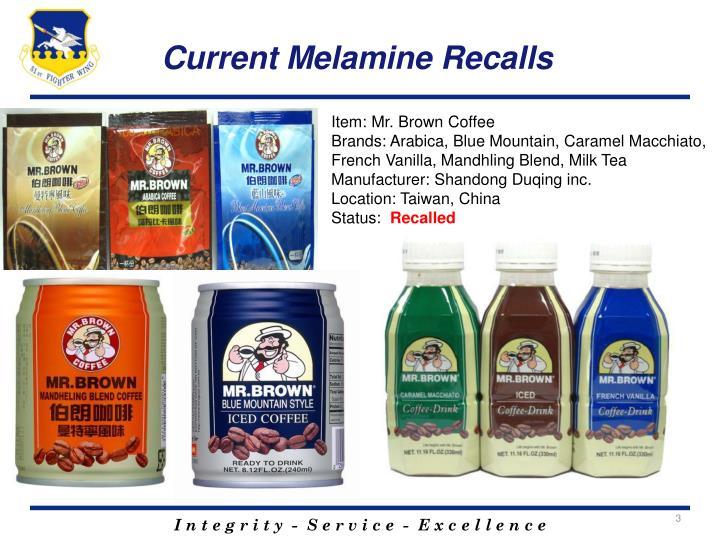 Current melamine recalls