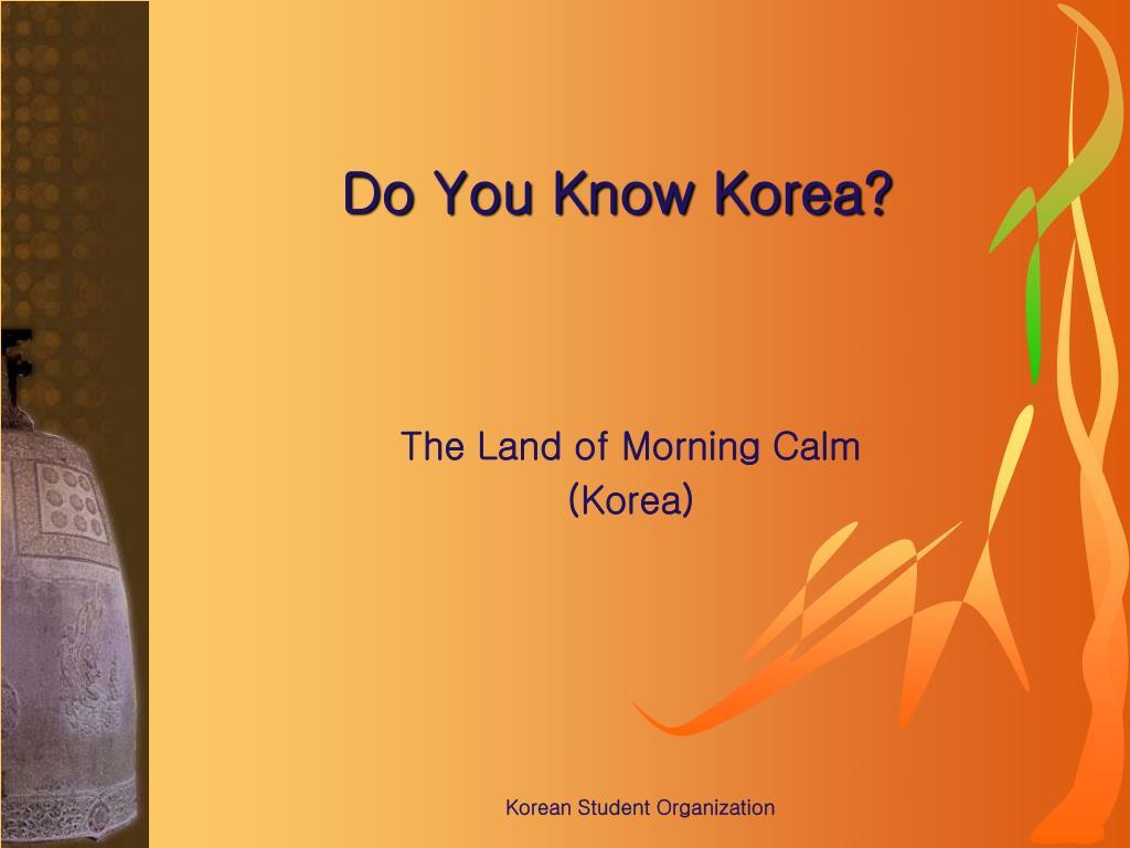 do you know korea l.