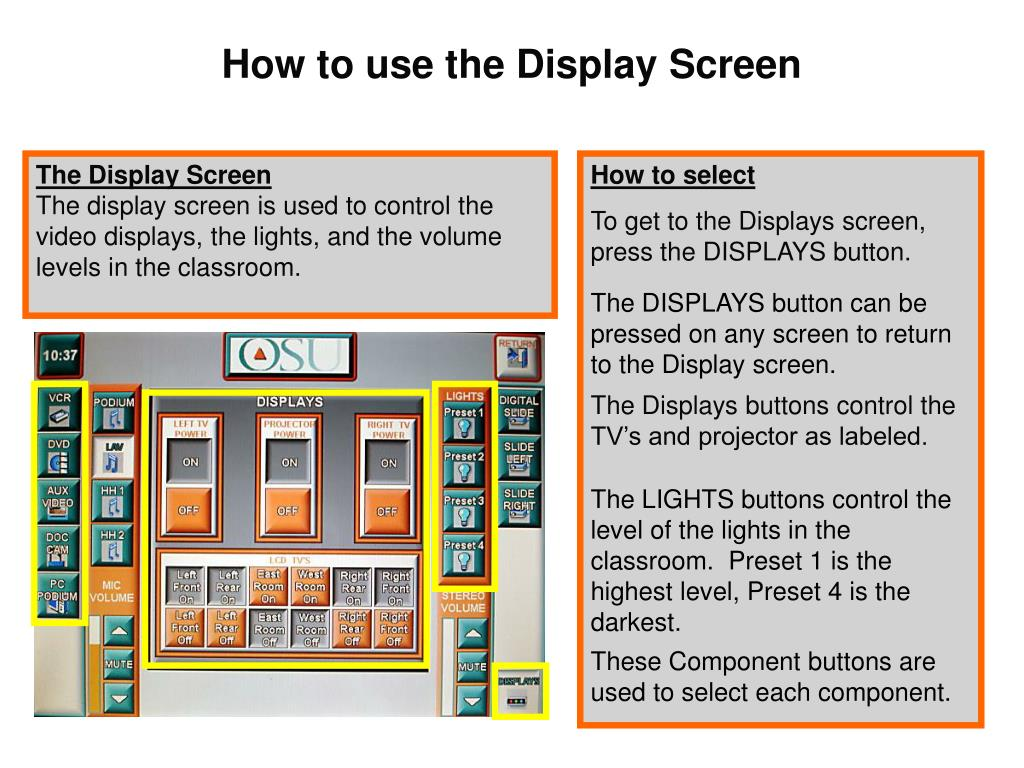 How to use the Display Screen