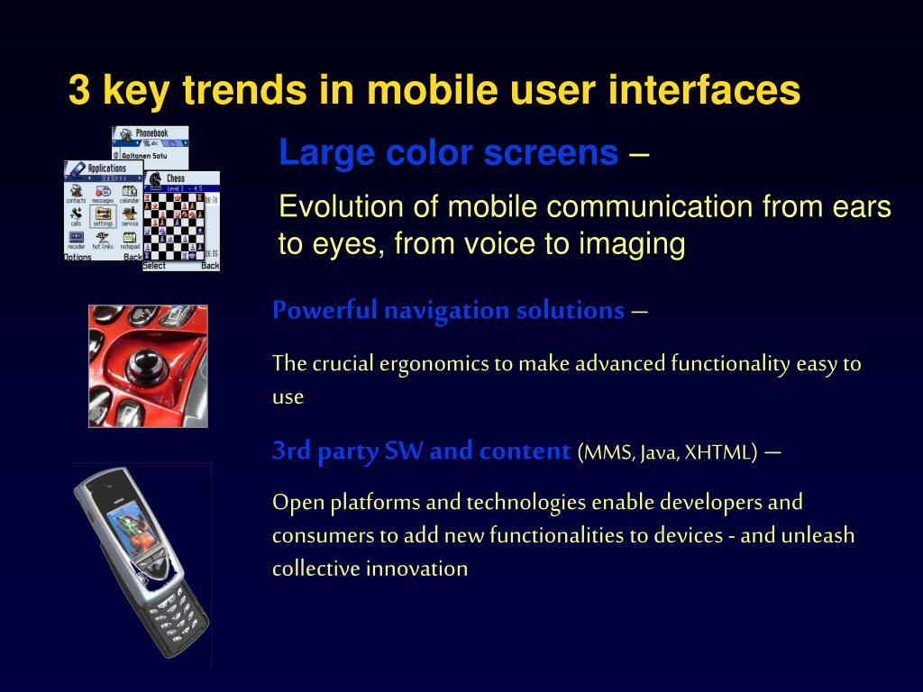 3 key trends in mobile user