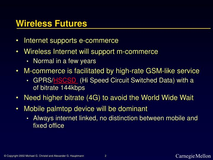 Wireless futures