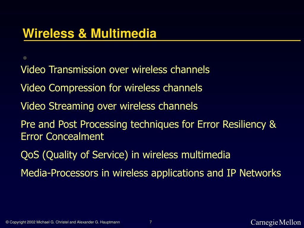 Wireless & Multimedia