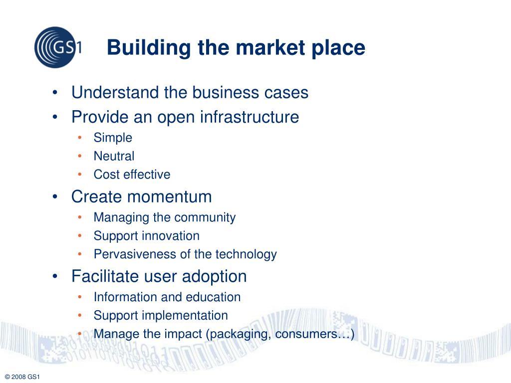 Building the market place