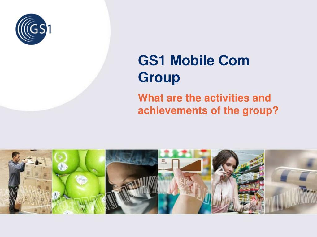 GS1 Mobile Com Group