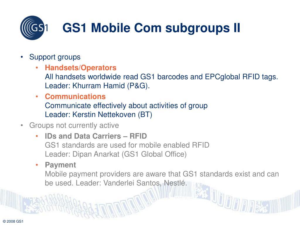 GS1 Mobile Com subgroups II