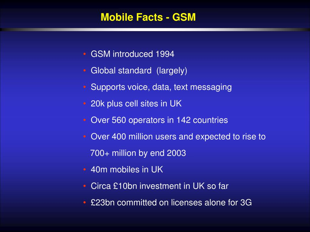 Mobile Facts - GSM