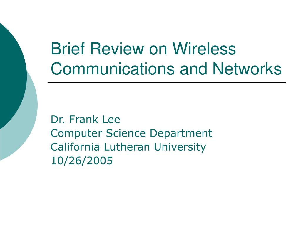 brief review on wireless communications and networks l.