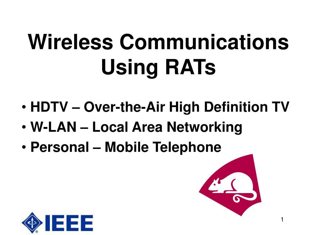 wireless communications using rats l.