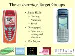 the m learning target groups