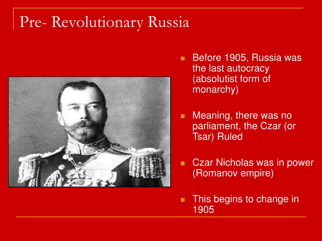 Pre- Revolutionary Russia