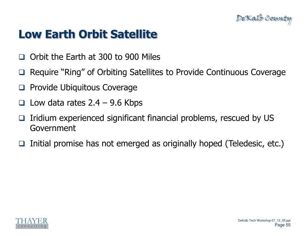 Low Earth Orbit Satellite