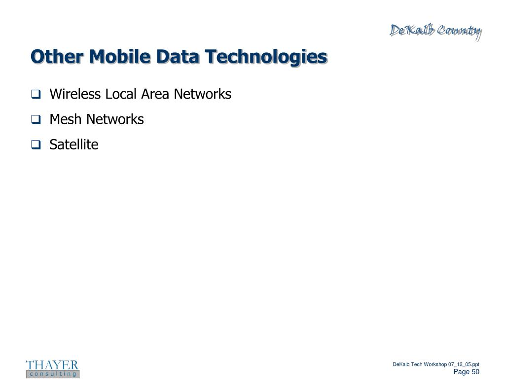 Other Mobile Data Technologies