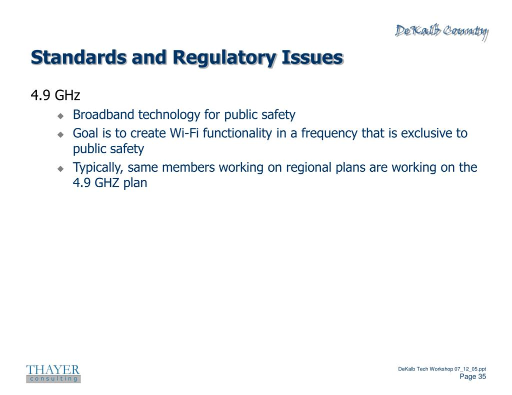Standards and Regulatory Issues