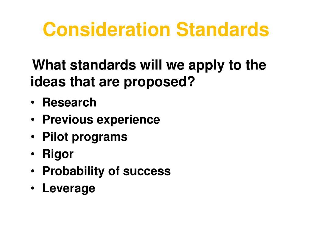 Consideration Standards